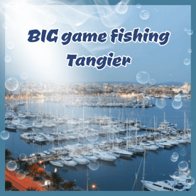 Big Game Fishing Tangier, Tangier-Tétouan